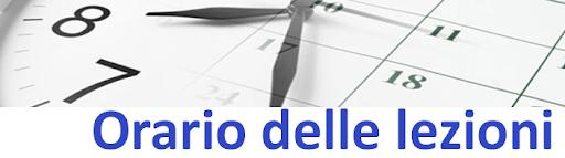 ORARIO DELLE LEZIONI IN VIGORE DAL 7 GENNAIO 2021